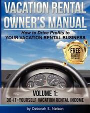 VROM: Vacation Rental Owner's Manual: Volume 1 Do-it-Yourself Vacation Rental Ma