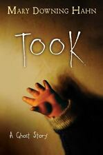 Took: A Ghost Story, Hahn, Mary Downing,