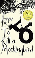 TO KILL A MOCKINGBIRD / HARPER LEE 50TH ANNIVERSARY EDITION 9780099549482