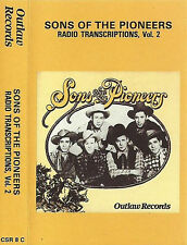 Sons Of The Pioneers  Radio Transcriptions Vol 2  CASSETTE Country Outlaw Record