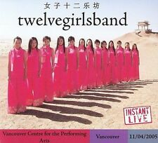 Instant Live: The Centre - Vancouver, BC, 11/4/05 by Twelve Girls Band (CD,.NEW