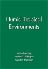 HUMID TROPICAL ENVIRONMENTS., Reading, Alison J. & Russell C. Thompson & Andrew