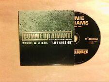 RARE CD PROMO 1 TITRE / CUNNIE WILLIAMS / LIFE GOES ON / TRES BON ETAT