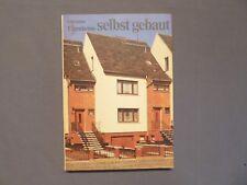 Buch, Eigenheime selbst gebaut, Anleitung für Eigenleistungen, Berlin 1985 DDR