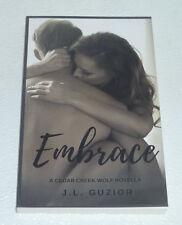 Embrace Book By J.L. Guzior NEW Paperback