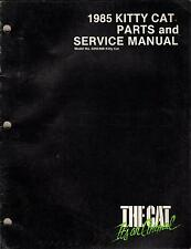 1985 ARCTIC CAT KITTY CAT P/N 2254-312 PARTS AND SERVICE MANUAL (817)
