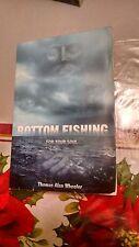 Bottom Fishing For Your Soul - Thomas Alan Wheeler 2011 paperback 9781619042605