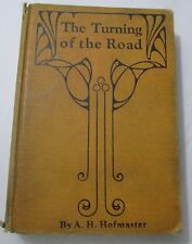 The Turning of the Road by A. H. Hofmaster (Hardcover, 1930) Mission Press