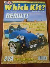 Which Kit? Nov 2003 MK Indy, Onyx Fastcat, CC Cyclone, Madgwick SRV8