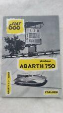 32B 130 Fiat 600 Umbau Abarth 750 GT Zagato M. Miglia Prospekt Brochure deutsch