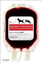 Emergency Procedures for the Small Animal Veterinarian by Signe J. Plunkett...