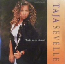 """TAJA SEVELLE ~ Wouldnt You Love To Love Me ~ 12"""" PS US PRESS"""