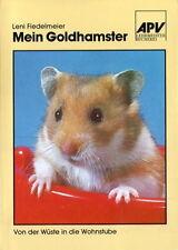 Mini-Ratgeber Hamster: Mein Goldhamster; Haltung Pflege Futter (Leni Fiedelmeier