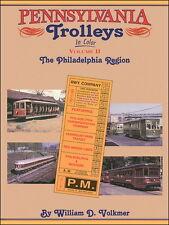 PENNSYLVANIA TROLLEYS, Vol. 2  PHILADELPHIA, PTC, Red Arrow, P&W, Fairmount Park