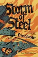 Storm of Steel : (Penguin Classics Deluxe Edition): By Junger, Ernst Hofmann,...