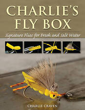 Charlie's Fly Box: Signature Flies for Fresh and Salt Water by Charlie Craven |