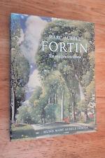 Marc-Aurèle Fortin un maître inconnu Biographie Oeuvres René BUISSON 1995