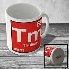 MUG_ELEM_094 (69) Thulium - Tm - Science Mug