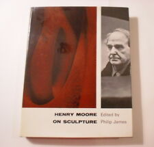 Henry Moore on Sculpture, Philip James, DJ, 1966, Studio Book