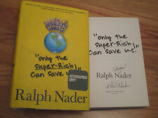 "RALPH NADER signed ""ONLY THE SUPER-RICH CAN SAVE US!"" 2009 1st Ed Book COA"