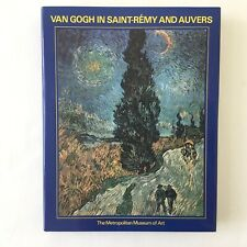 Van Gogh In Saint-Remy And Auvers The Metropolitan Museum of Art Exhibition