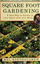 Square Foot Gardening A New Way to Garden in Less Space with Less Work by Mel Ba