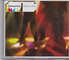 Clubspeakers-Have You Ever cd maxi single 6 tracks
