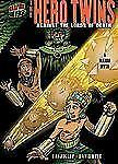 The Hero Twins: Against the Lords of Death: A Mayan Myth (Graphic Myth-ExLibrary