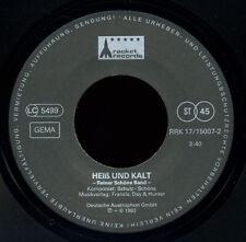 """REINER SCHÖNE BAND - Heiß und Kalt (1982 / PROMO 7""""-SINGLE +AUTOGRAMM / vg++/m-)"""
