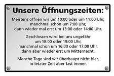 Blechschild - UNSERE ÖFFNUNGSZEITEN FUNSCHILD FUN SCHILD  -  20x30 cm 23051