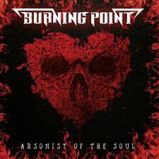 Burning Point - Arsonist of the Soul CD NEU OVP