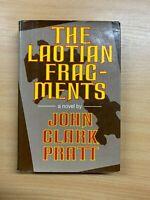 """RARE 1974 1ST ED """"THE LAOTIAN FRAGMENTS"""" JOHN CLARK PRATT FICTION H/B BOOK (P4)"""