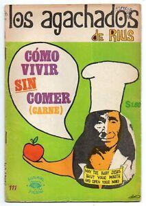 LOS AGACHADOS de Rius #111 Cómo Vivir sin Comer Carne, Mexican Comic 1972
