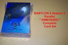"BABYLON 5 Season 5 Parallel ""EMBOSSED""    Complete Trading Card Set"