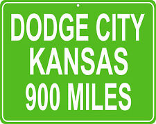Gunsmoke TV Show - Dodge City, KS custom mileage sign - distance to your house