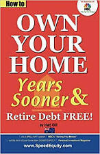 How to Own Your Home Years Sooner & Retire Debt Free  : Australian Edition by Ha