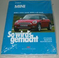 Reparaturanleitung Mini 1 Baujahre 2001 - 2006 / Mini 2 ab Baujahr 2006 Buch NEU