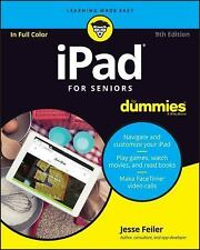 iPad For Seniors For Dummies: By Feiler, Jesse