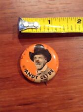 Andy Clyde Pin Back Button Cowboy Western TV Movie Show Pinback