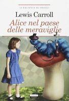 Alice nel paese delle Meraviglie Lewis Carroll  Nuovo Libro Crescere Edizioni