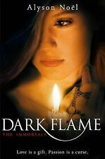 The Immortals: Dark Flame by Alyson Noel (Paperback) New Book