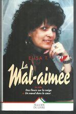 La Mal-aimee.Elisa T.Succes du livre RD1