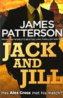 JAMES PATTERSON ____ JACK AND JILL _____ BRAND NEW B FORMAT___ FREEPOST UK
