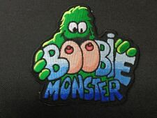 BOOBIE MONSTER FUNNY ADULT  EMBROIDERED PATCH