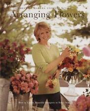 Arranging Flowers Best of Martha Stewart Living Series