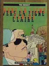 Carte postale Vers la ligne claire,Ted Benoit  ,Humanoides associés,postcard