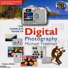 The Complete Guide to Digital Photography by Michael Freeman (Hardback, 2003)