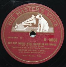 """10"""" 78 - George Beverley Shea - Got the Whole World in his Hands - HMV B10838"""
