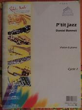 """Partition pour violon et piano, """"P'tit jazz"""" de daniel Bonnet"""