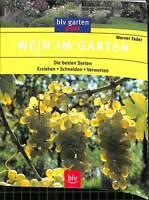 (46779)   Wein im Garten, blv, 96 Seiten, Bilder